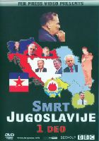 The Death of Yugoslavia I